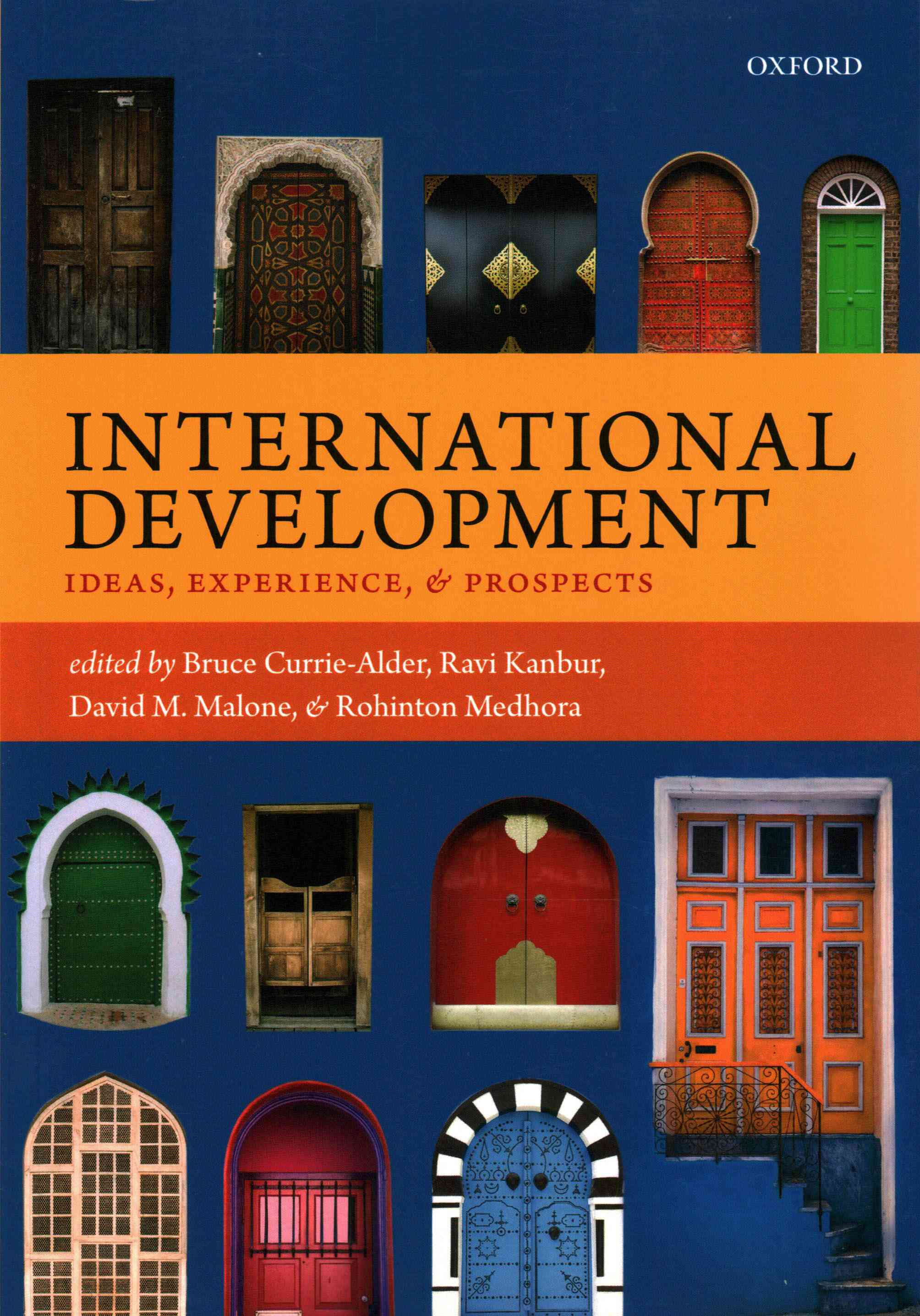 International Development By Currie-alder, Bruce/ Kanbur, Ravi/ Malone, David M./ Medhora, Rohinton
