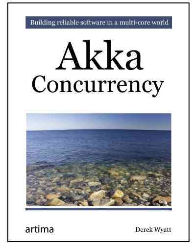 Akka Concurrency By Wyatt, Derek